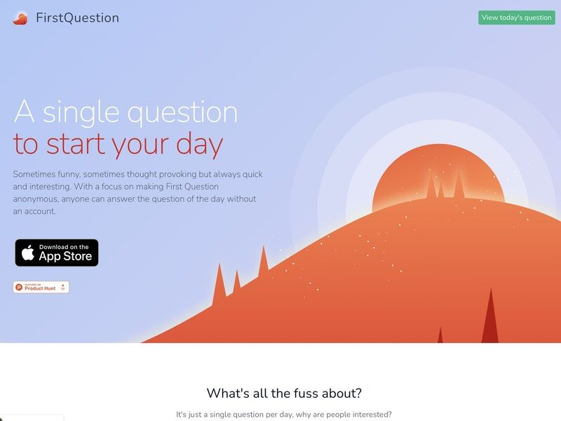 Anonymous Question-Posing Apps - The 'FirstQuestion' App Starts the Day in a Thoughtful Way